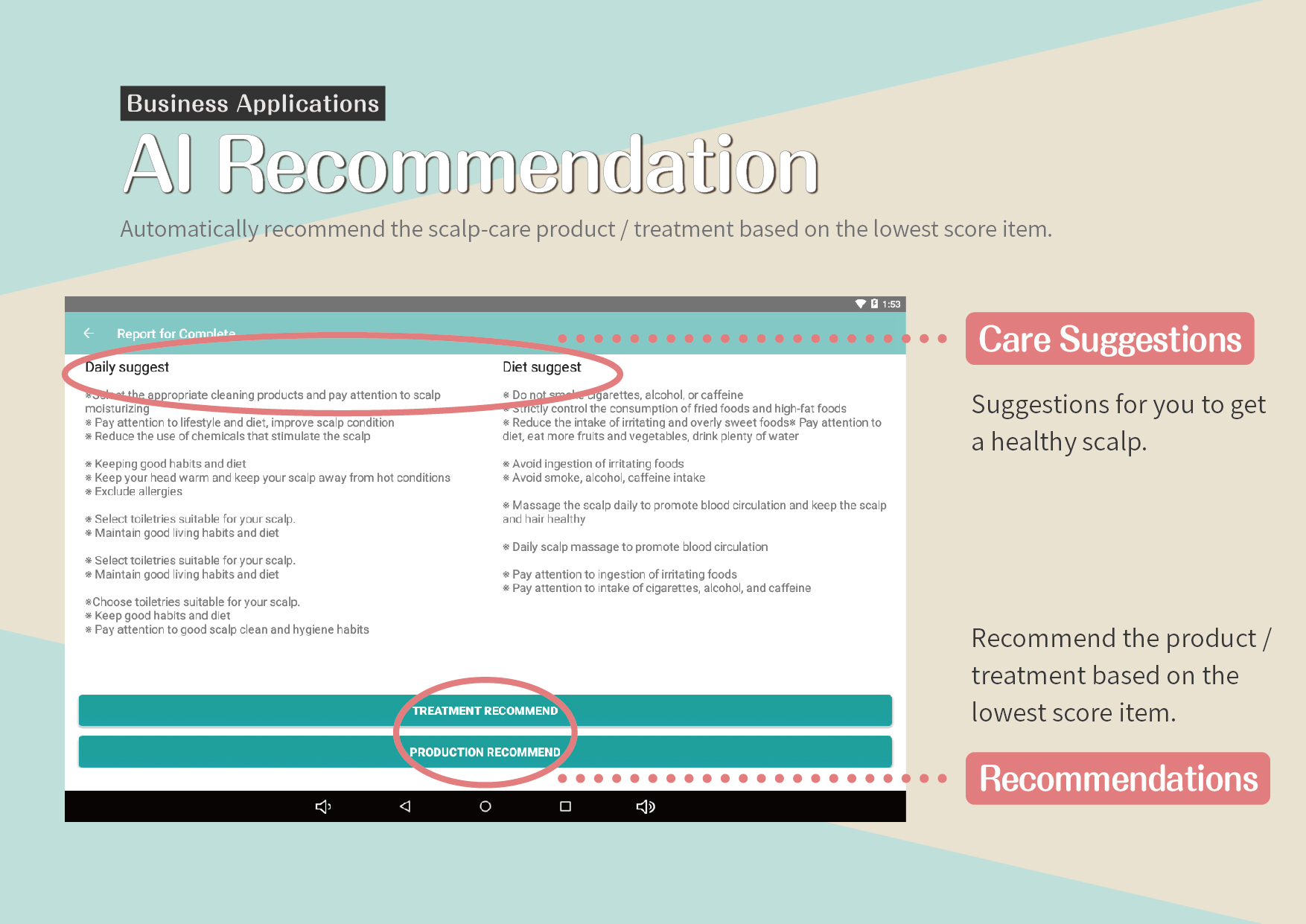 AI Recommendation: Automatically recommend the scalp-care product / treatment based on the lowest score item.