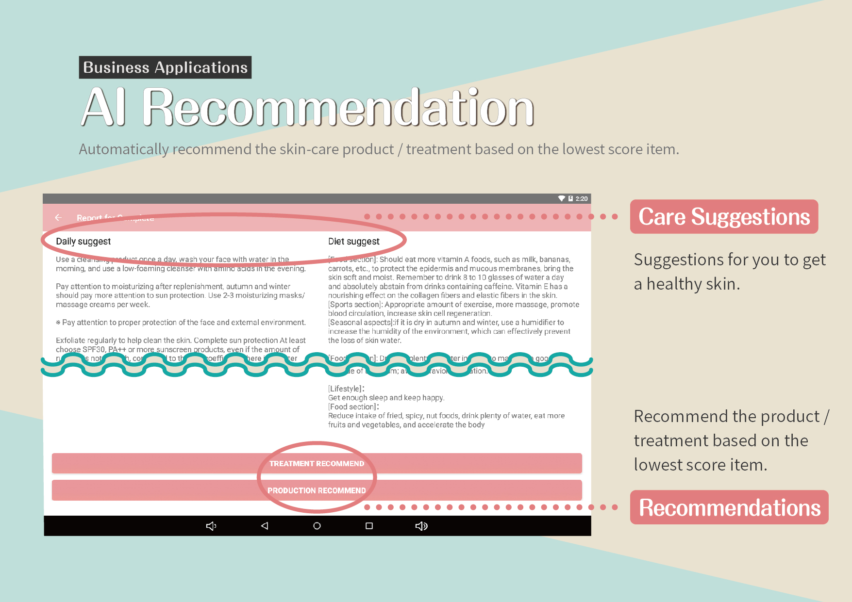 AI Recommendation: Automatically recommend the skin-care product / treatment based on the lowest score item.